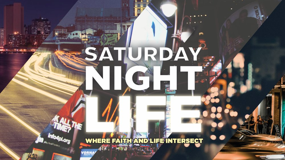Saturday Night Life